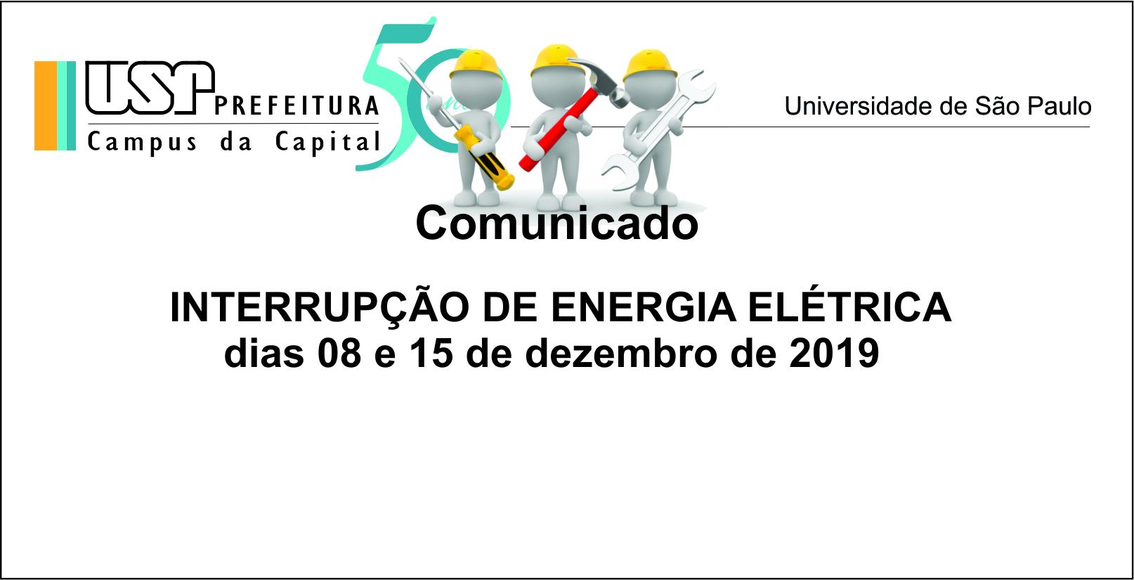 Interrupção de energia 08 e 15 dezembro