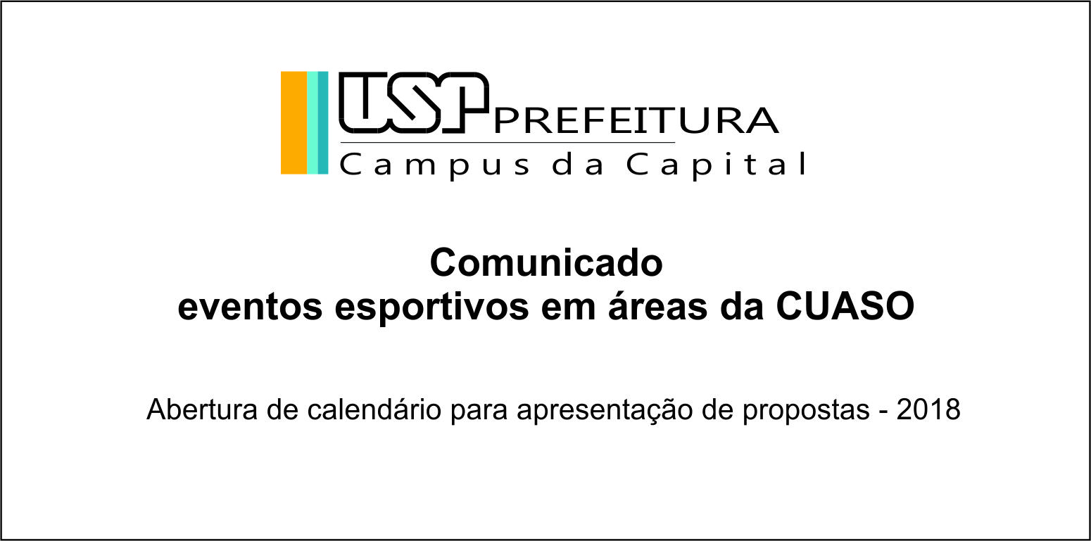Abertura de calendário para eventos esportivos nas áreas comuns da CUASO